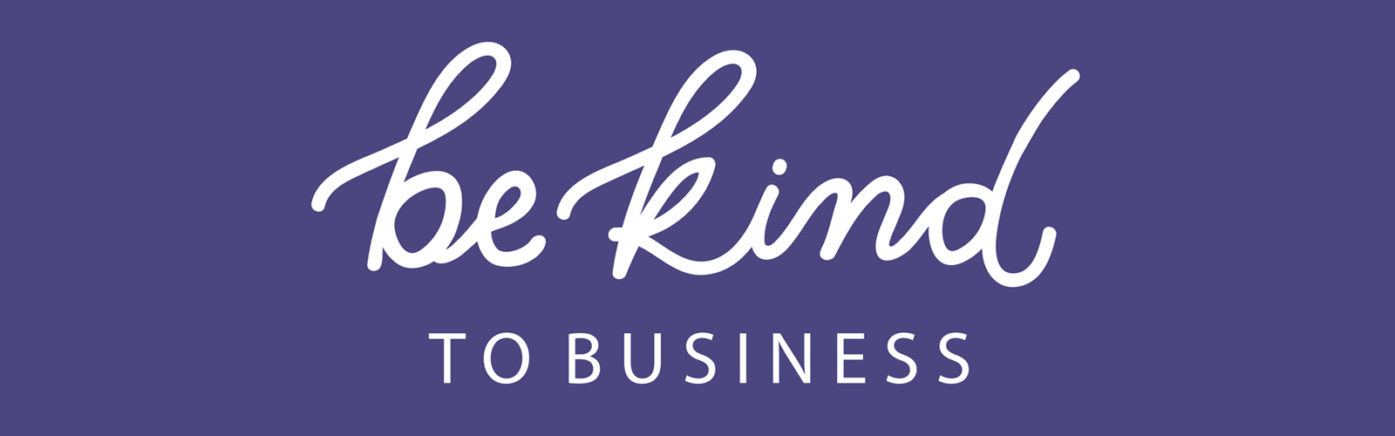 Be kind to business - MB Cover